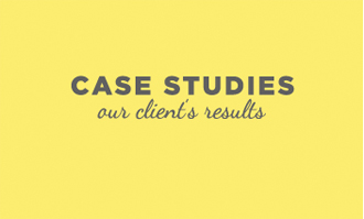 case studies - our client's results